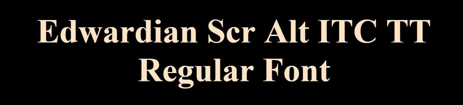Edwardian Scr Alt ITC TT Regular Font