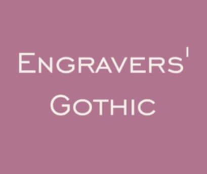 Engravers Gothic BT Font
