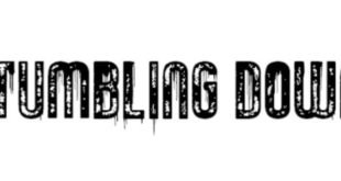 Tumbling Down Font 310x165 - Tumbling Down Font Free Download