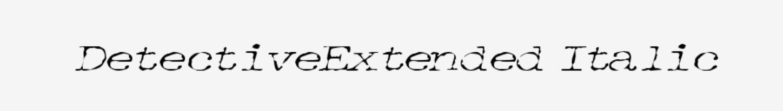 Detectiveextended Italic Font