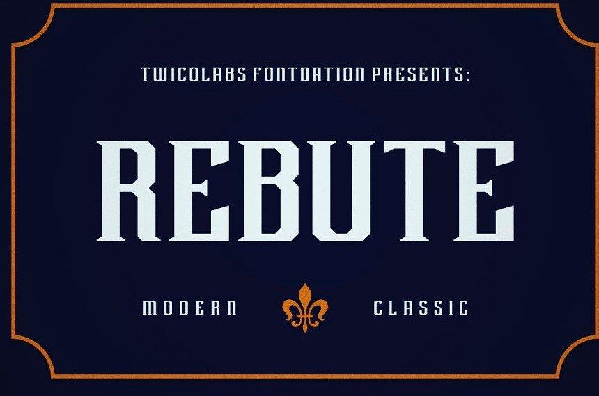 rebute font - Rebute Typeface Free Download