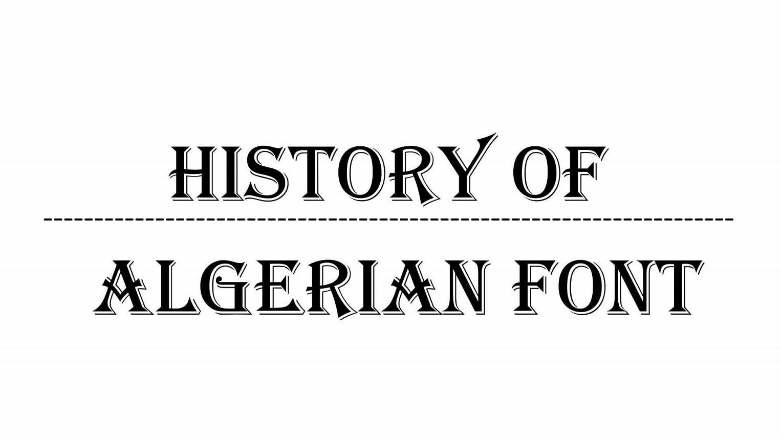 History of Algerian Font
