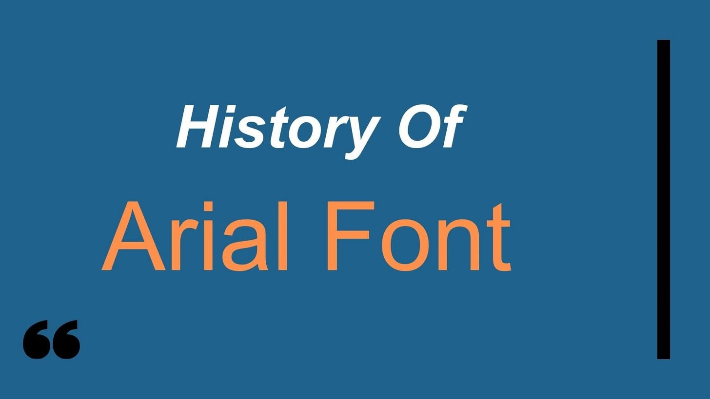 History of Arial Font