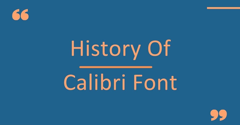 History of Calibri font