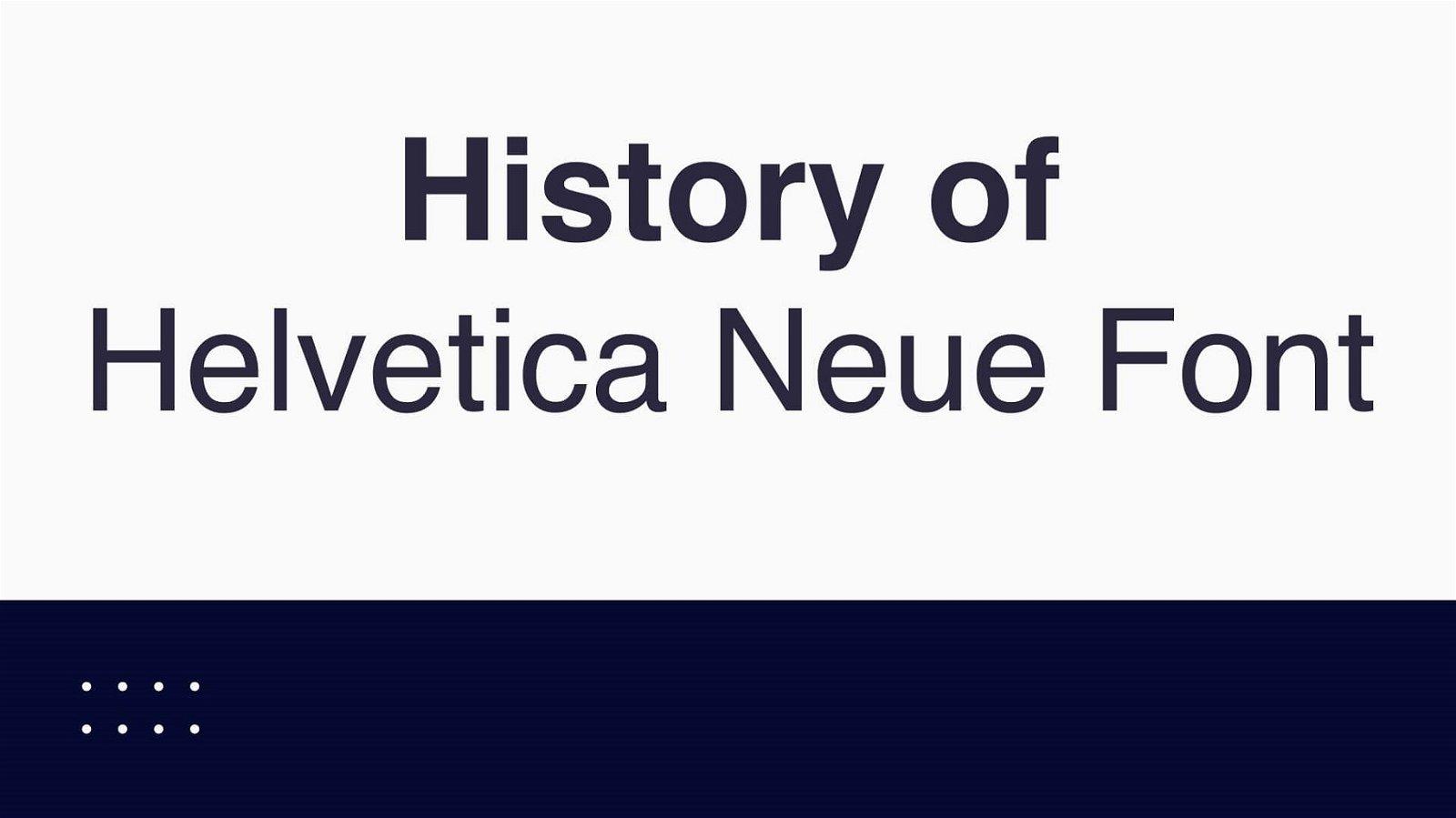 History of Helvetica Neue Font