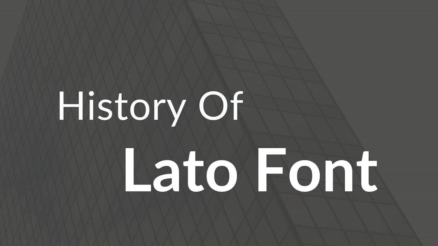 History of Lato Font