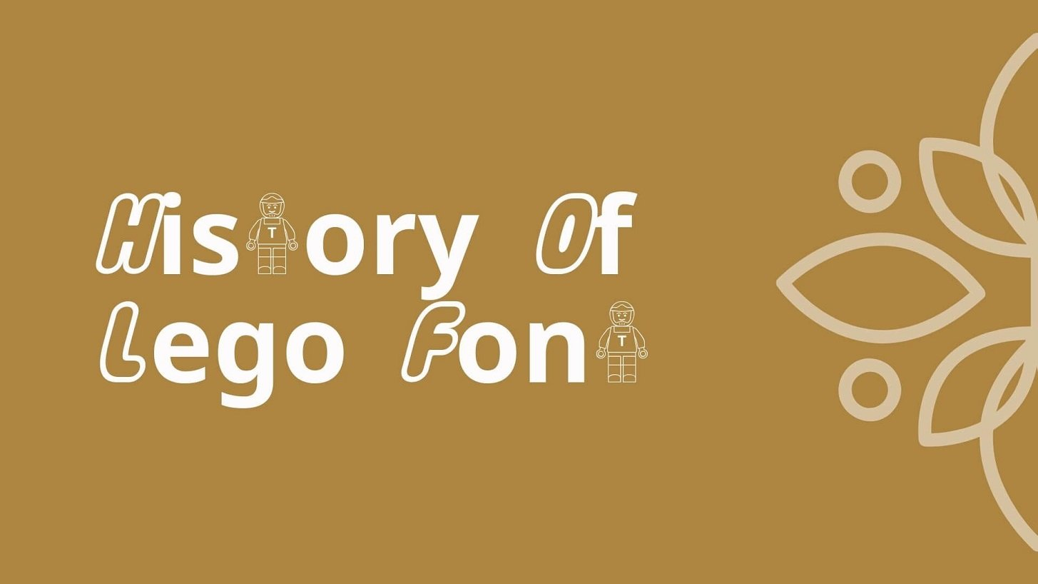 History of Lego Font