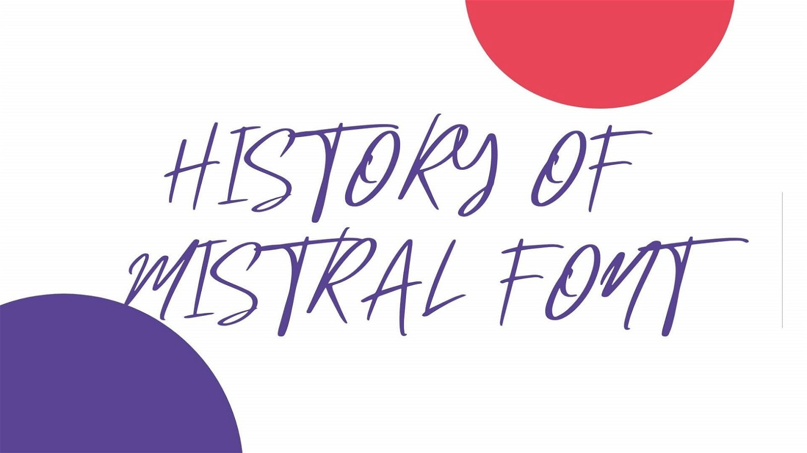 History of Mistral Font