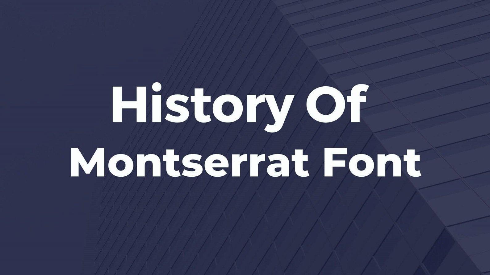 History of Montserrat Font