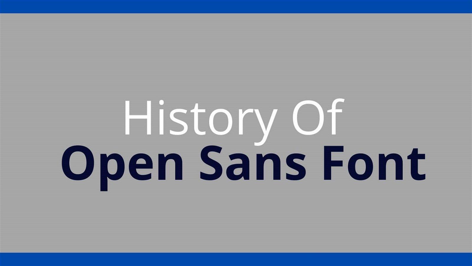 History of Open Sans Font