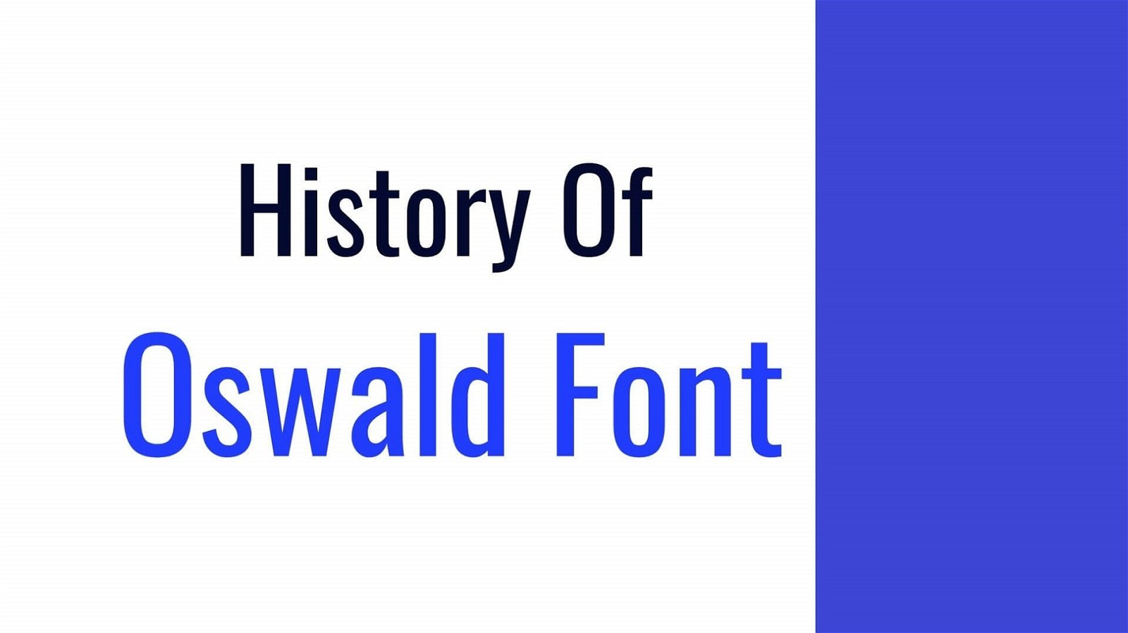 History of Oswald Font