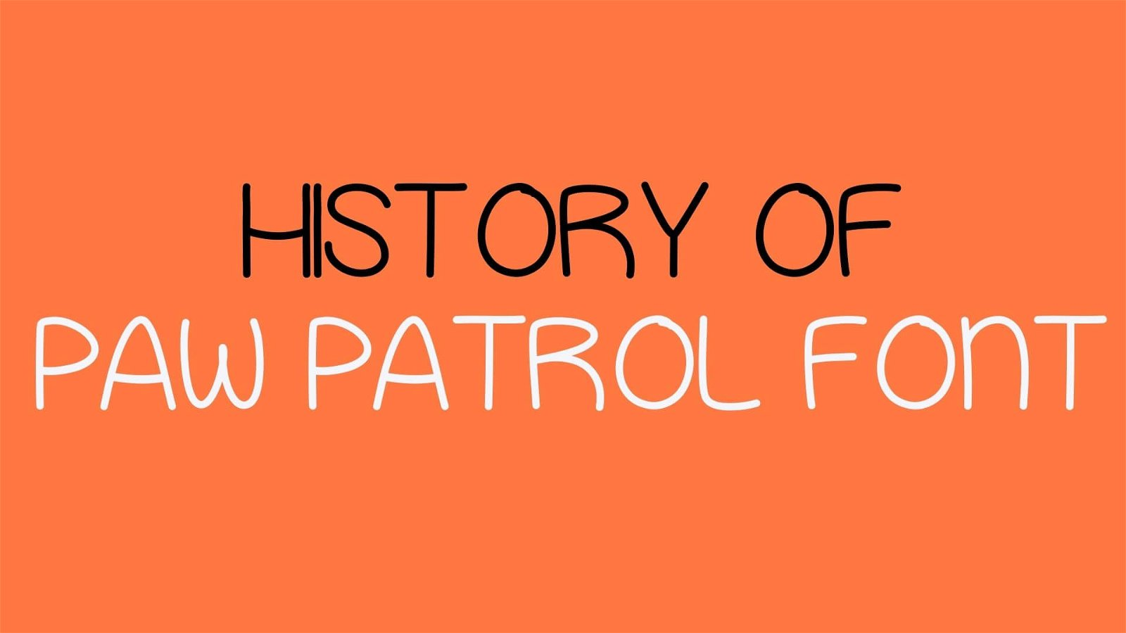 History of Paw Patrol Font