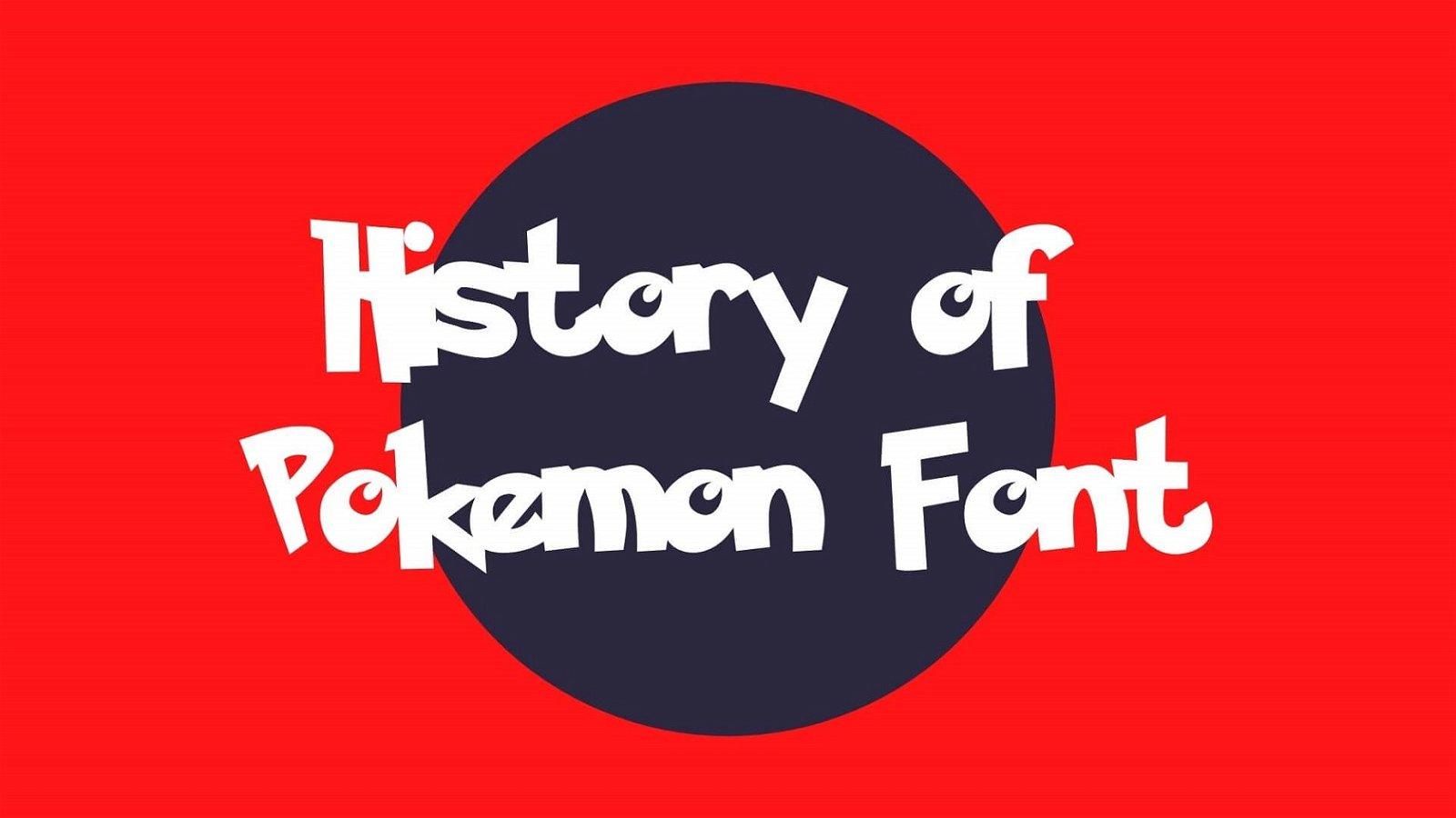 History of Pokemon Font
