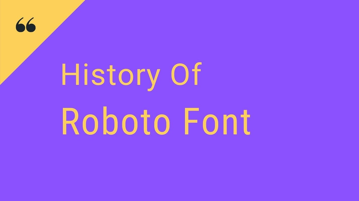 History of Roboto Font