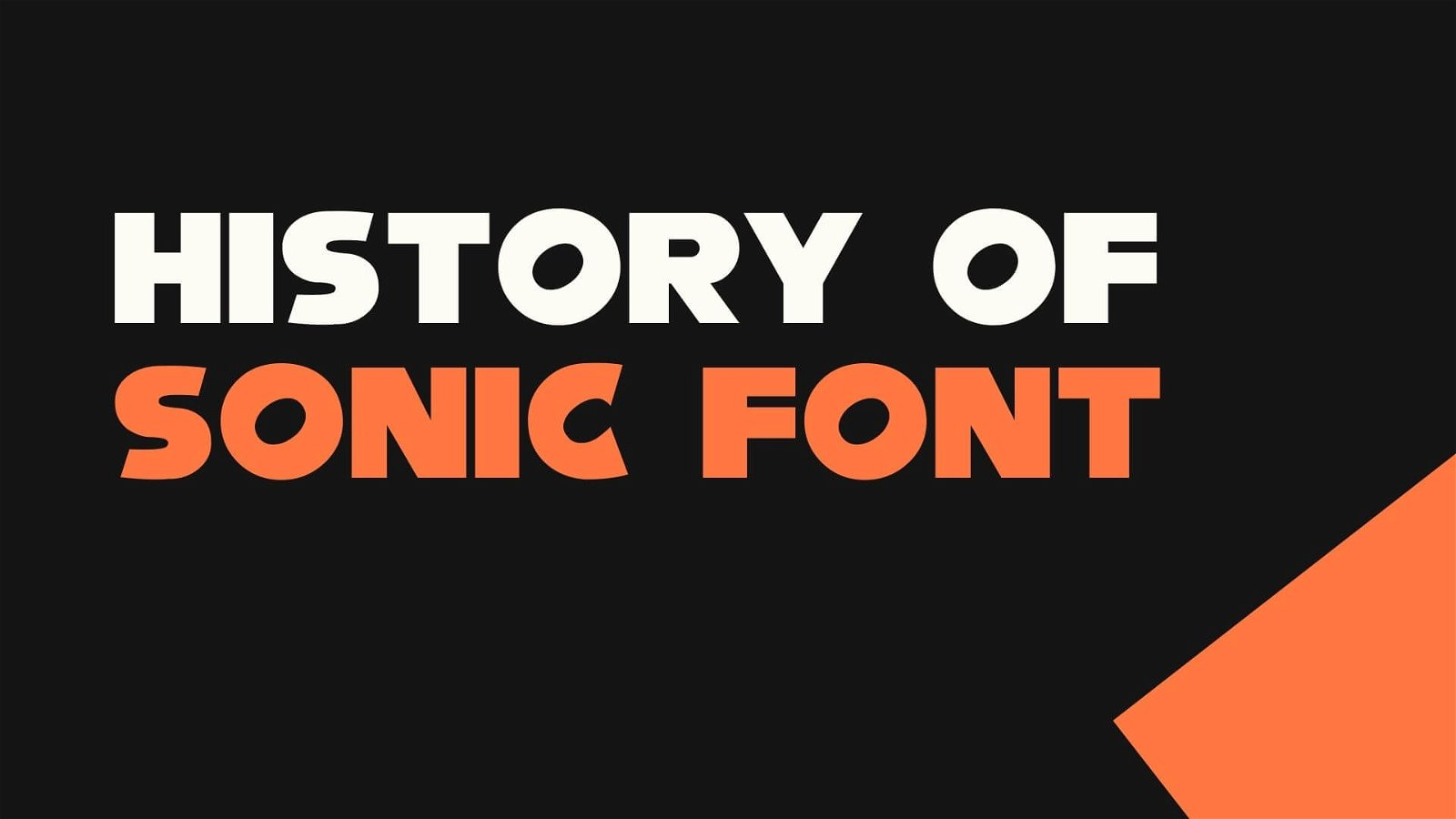 History of Sonic Font