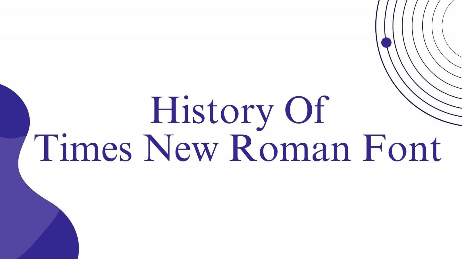 History of Times New Roman Font