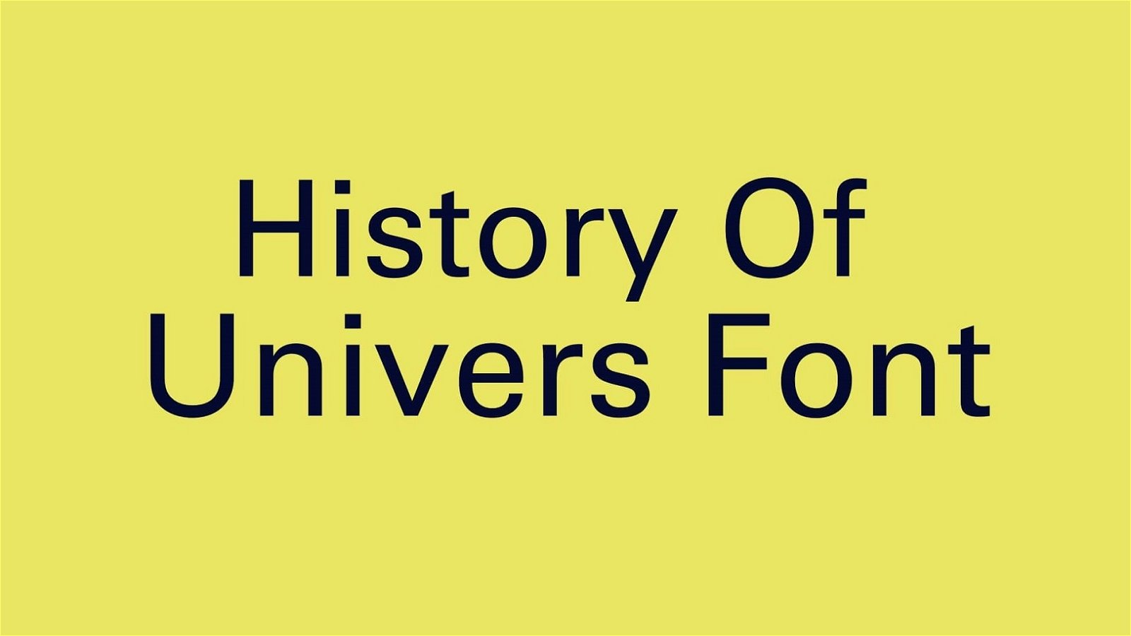 History of Univers Font