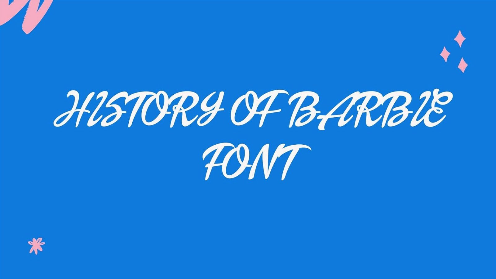 History of Barbie Font