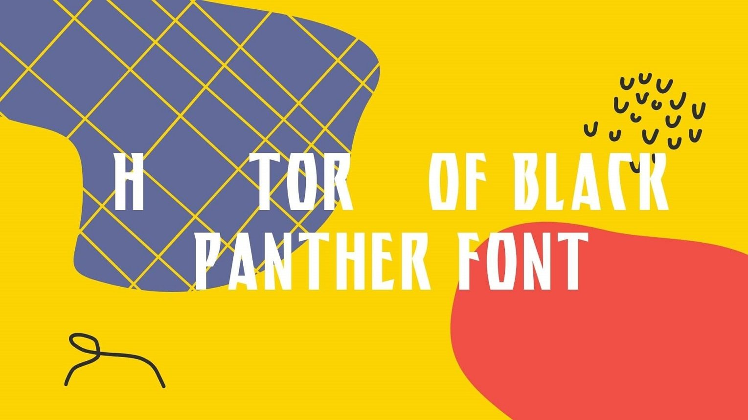 History of Black Panther Font