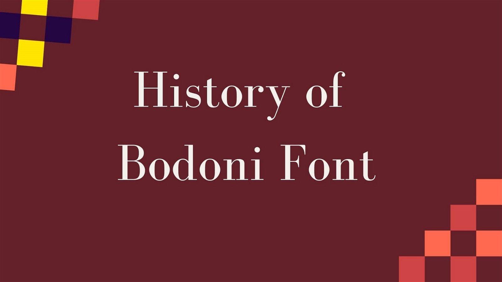 History of Bodoni Font