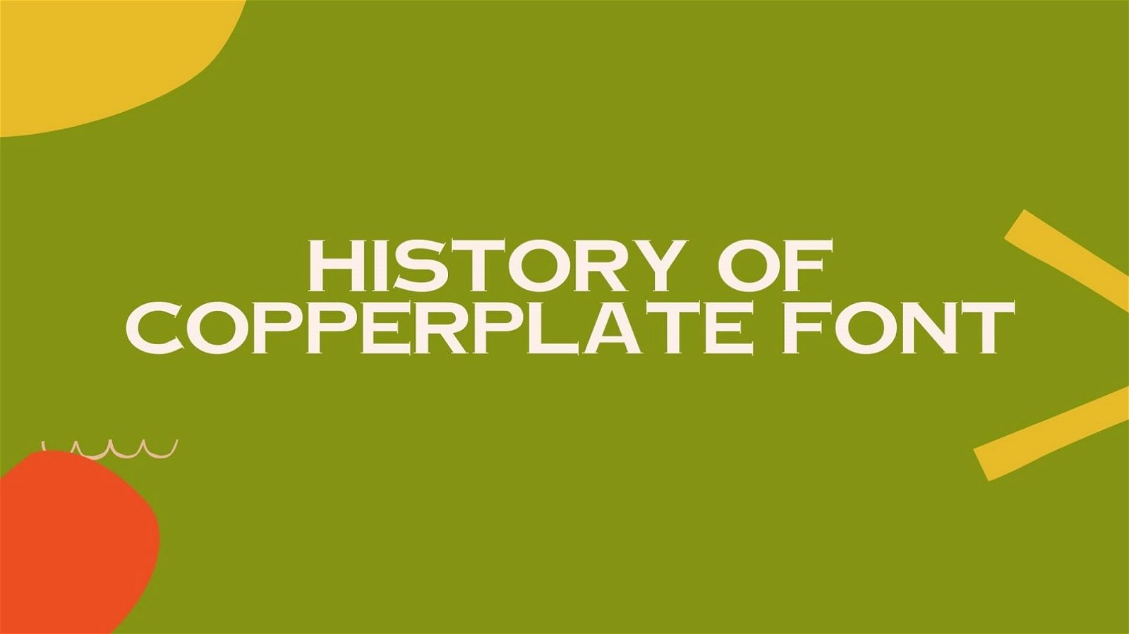 History of Copperplate Font