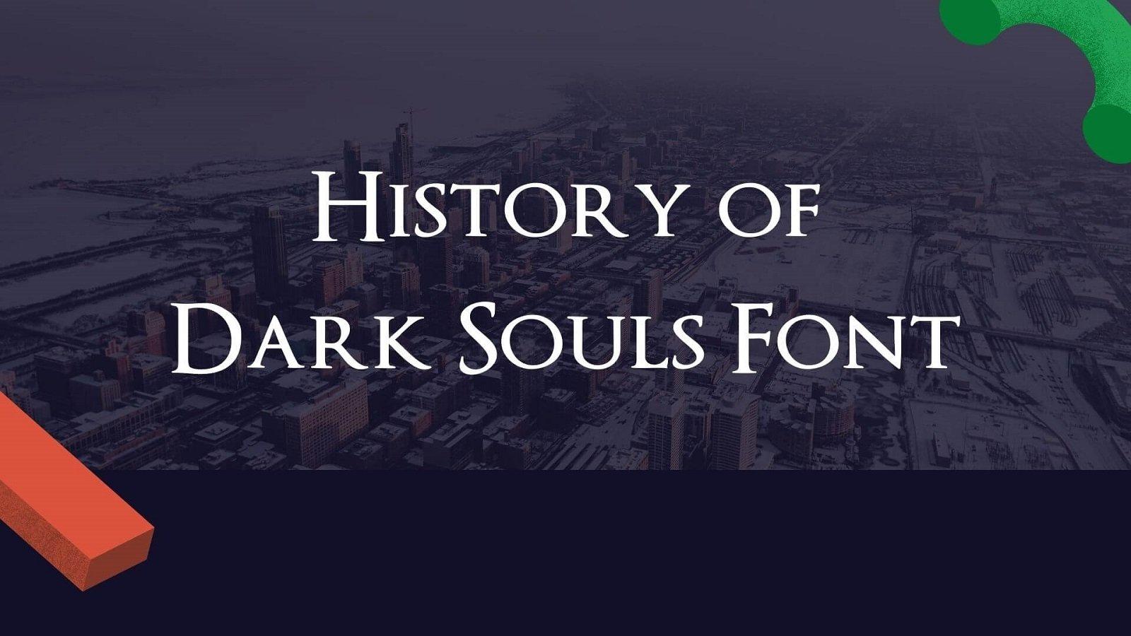 History of Dark Souls Font