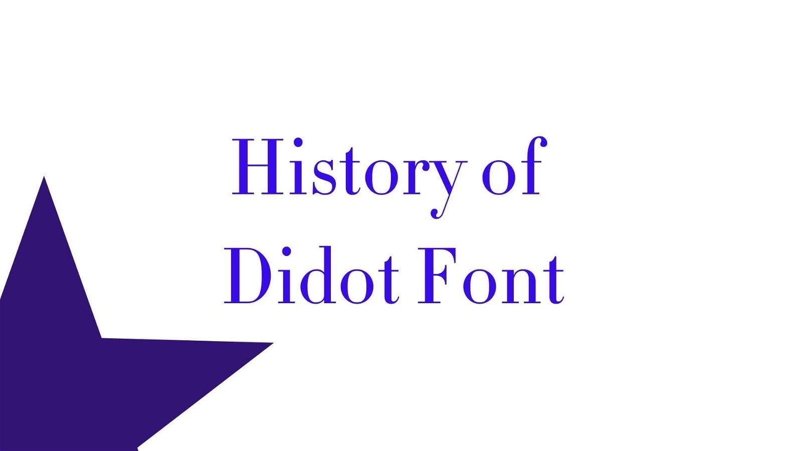 History of Didot Font