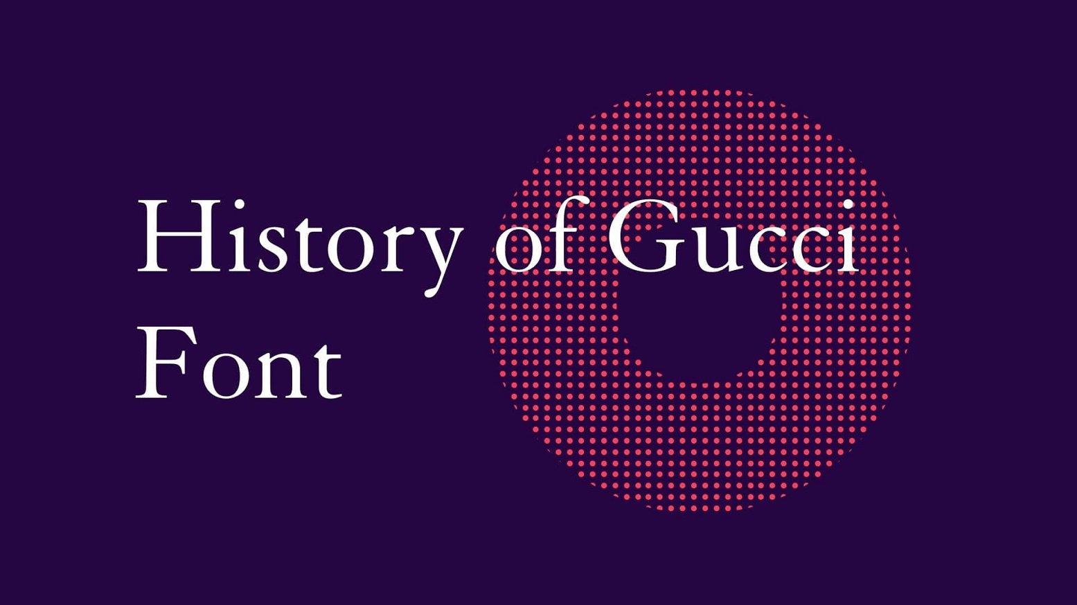 History of Gucci Font