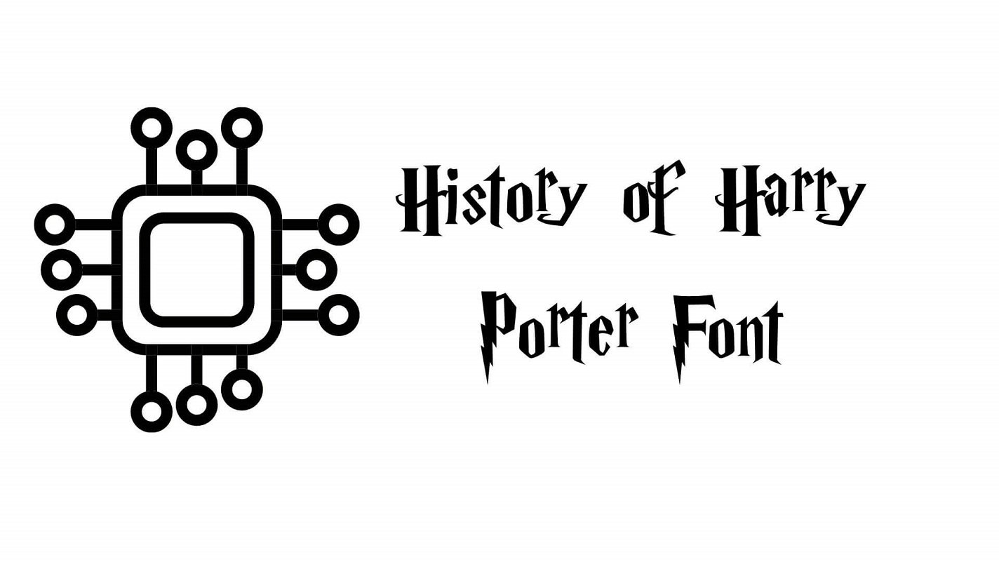 History of Harry Porter Font