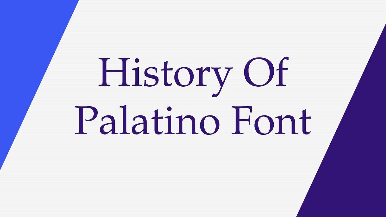 History of Palatino Font