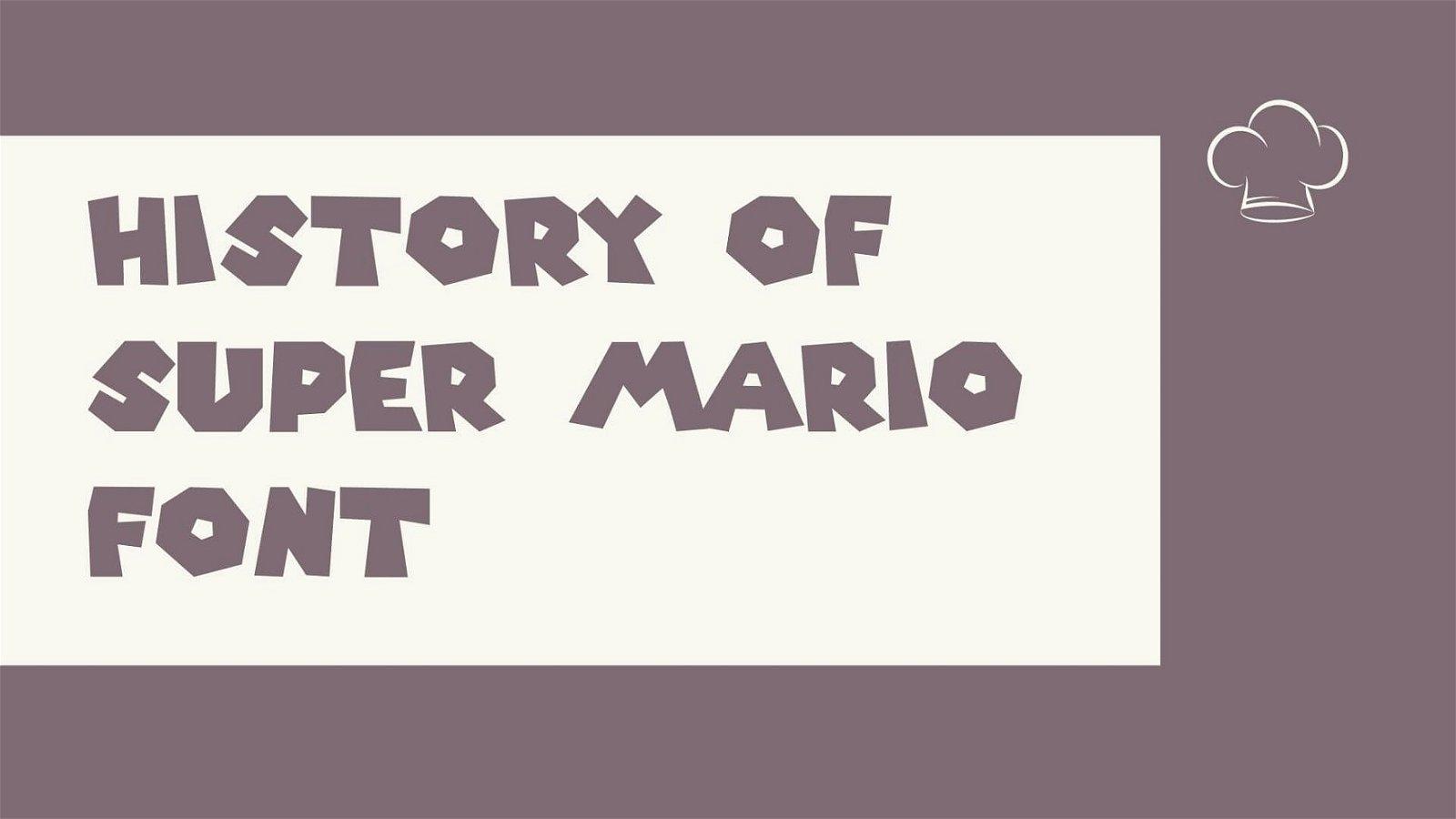 History of Super Mario Font